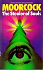 The Stealer of Souls by Michael Moorcock