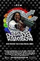 Over da Rainbow: Ain't Nothin' but a Gay…