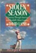 Stolen Season: A Journey Through America and…