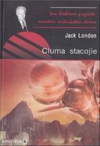 Ciuma Stacojie by Jack London
