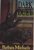 Dark Duet by Barbara Michaels