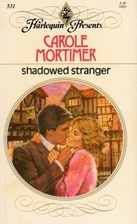Shadowed Stranger by Carole Mortimer