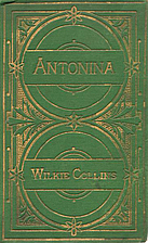 Antonina or The Fall of Rome by Wilkie…