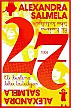 27, eli, Kuolema tekee taiteilijan : romaani…