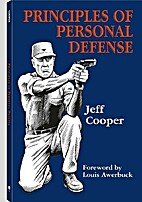 Principles of Personal Defense: Revised…