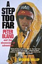 A Step Too Far: Peter Bland And The…