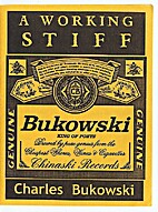 A Working Stiff by Charles Bukowski