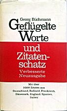 GEFLUGELTE WORTE UND ZITATENSCHATZ by Georg…