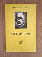A. H. Tammsaare : l©ơhimonograafia by…