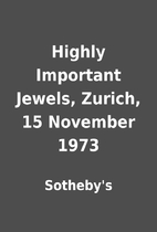 Highly Important Jewels, Zurich, 15 November…