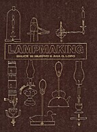Lampmaking by Bruce W. Murphy