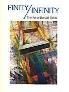 Finity/Infinity;: The art of Ronald Davis by…