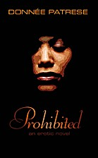 Prohibited: an erotic novel by Donnee…