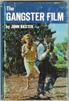 The Gangster Film (Screen Series) by John…