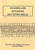 Building and Repairing Dry Stone Walls by…
