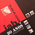 IAB 80 anos no Rio de Janeiro by IAB