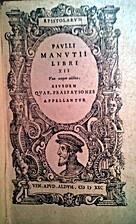 Pauli Manutii Epistolarum libri 12. ejusdem…