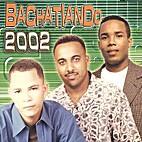 Bachatiando 2002 by Various Artists