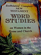 New Testament Word Studies on Women in the…
