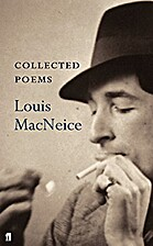Collected Poems by Louis MacNeice