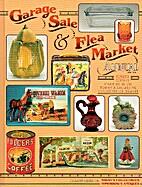 Garage Sale & Flea Market Annual, 4th ed. by…