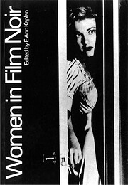 Women in Film Noir by E. Ann Kaplan