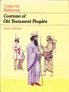 Costume of Old Testament Peoples by Philip…