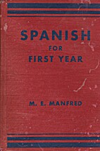 Spanish for First Year by Maud Ethel Manfred