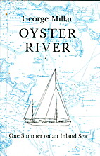 Oyster River: One Summer on an Inland Sea by…