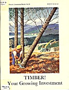 Timber! Your Growing Investment Forestry…