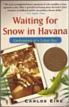 Waiting for Snow in Havana Confessions of a…