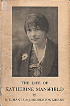 The Life of Katherine Mansfield by Ruth…