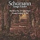 Lenau Lieder Op. 90, Myrthen Op.25…