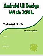 Android UI Design with XML by Camilus…