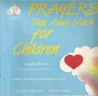 Prayers That Avail Much for Children: Book 1…