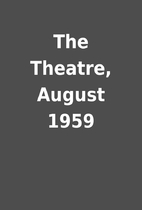 The Theatre, August 1959
