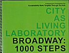 City as Living Laboratory / Broadway: 1000…
