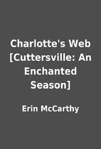 Charlotte's Web [Cuttersville: An Enchanted…