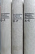 Etymologisches Wörterbuch des Deutschen.…