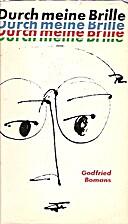 Durch meine Brille by Godfried Bomans