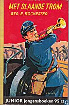Met slaande trom by Rochester George E.