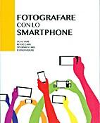 Fotografare con lo smartphone by Carlton…