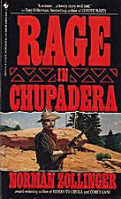 Rage in Chupadera by Norman Zollinger