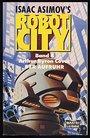 Der Aufruhr (Isaac Asimov's Robot City, Band 4) - Arthur Byron Cover