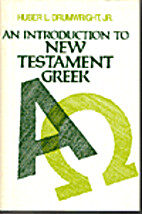 An Introduction to New Testament Greek by…