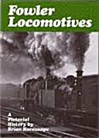Fowler Locomotives by Brian Haresnape