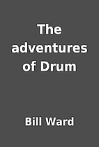 The adventures of Drum by Bill Ward