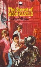 The Secret of Moon Castle by Enid Blyton
