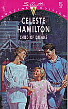 Child of Dreams by Celeste Hamilton