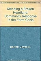 Mending a Broken Heartland: Community…